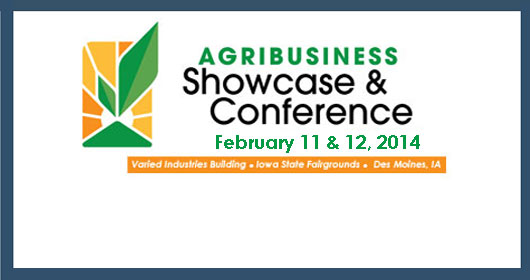 Exhibit, Sponsor & Attend! Registration Open for the 2014 Agribusiness Showcase & Conference.